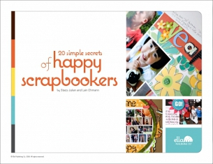 Ella Publishing - 20 Simple Secrets of Happy Scrapbookers