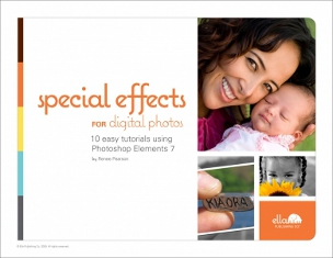Ella Publishing Special Effects for Digital Photos
