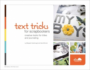 Ella Publishing - Text Tricks for Scrapbookers